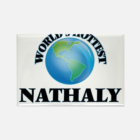 World's Hottest Nathaly Magnets