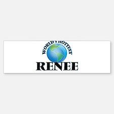 World's Hottest Renee Bumper Bumper Bumper Sticker