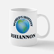 World's Hottest Rhiannon Mugs