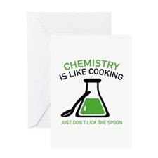 Chemistry Is Like Cooking Greeting Card