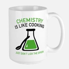 Chemistry Is Like Cooking Mug
