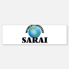 World's Hottest Sarai Bumper Car Car Sticker