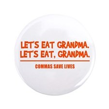 "LET'S EAT GRANDMA. 3.5"" Button"