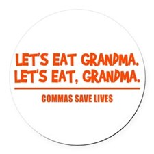 LET'S EAT GRANDMA. Round Car Magnet