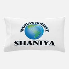 World's Hottest Shaniya Pillow Case