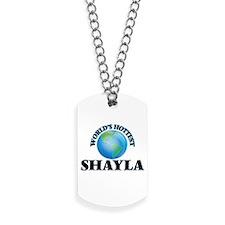 World's Hottest Shayla Dog Tags