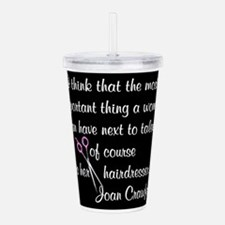 CRAWFORD HAIR QUOTE Acrylic Double-wall Tumbler