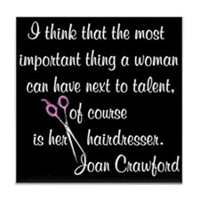 CRAWFORD HAIR QUOTE Tile Coaster