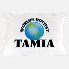World's Hottest Tamia Pillow Case