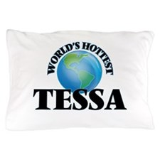 World's Hottest Tessa Pillow Case
