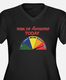 Risk of awesome today Plus Size T-Shirt