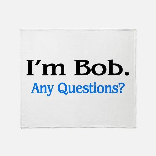 I'm Bob. Any Questions? Throw Blanket