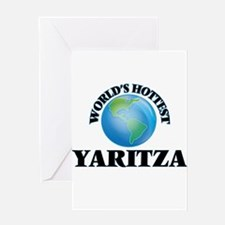 World's Hottest Yaritza Greeting Cards