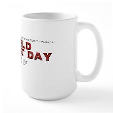 World Atheist Day 2.0 - Mug