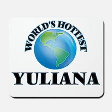 World's Hottest Yuliana Mousepad