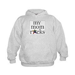 My mom rocks Hoodie