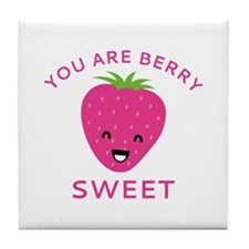 You Are Berry Sweet Tile Coaster