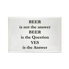 Beer Is Not The Answer Rectangle Magnet