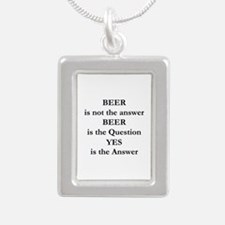 Beer Is Not The Answer Silver Portrait Necklace