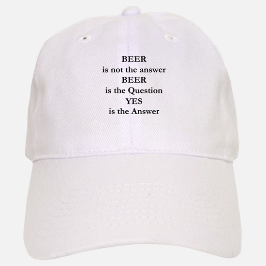 Beer Is Not The Answer Baseball Baseball Cap