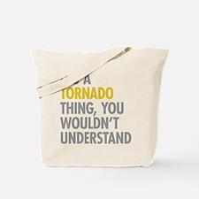 Its A Tornado Thing Tote Bag