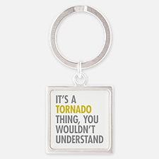Its A Tornado Thing Square Keychain