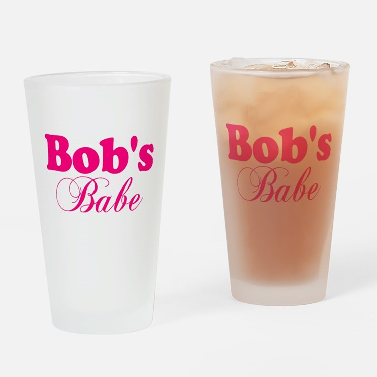 Bob's Babe Drinking Glass