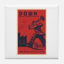 Down With Puppy Mills Tile Coaster