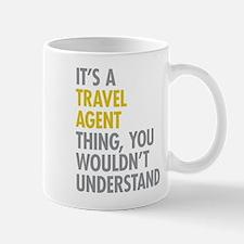 Travel Agent Thing Mug