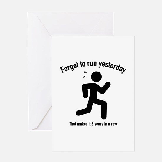 Forgot To Run Yesterday Greeting Card