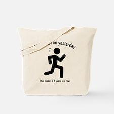 Forgot To Run Yesterday Tote Bag