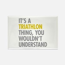 Its A Triathlon Thing Rectangle Magnet
