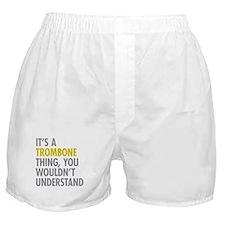 Its A Trombone Thing Boxer Shorts