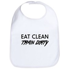 Eat clean train dirty Bib