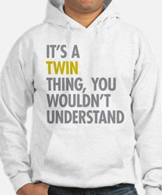 Its A Twin Thing Hoodie