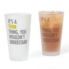 Its A Twin Thing Drinking Glass