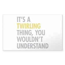 Its A Twirling Thing Decal