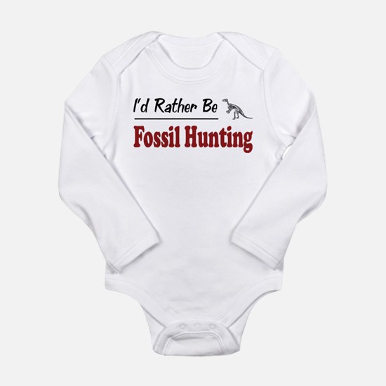 Rather Be Fossil Hunting Infant Bodysuit Body Suit