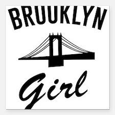 "Brooklyn girl Square Car Magnet 3"" x 3"""
