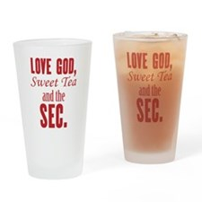 Love God, Sweet Tea and the SEC. Drinking Glass