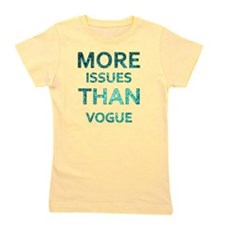 More Issues than Vogue Girl's Tee
