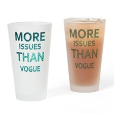 More Issues than Vogue Drinking Glass