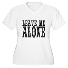 Leave Me Alone Plus Size T-Shirt