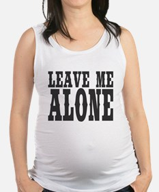 Leave Me Alone Maternity Tank Top