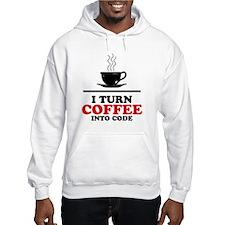 I turn coffee into Code Hoodie