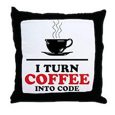 I turn coffee into Code Throw Pillow
