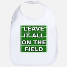 Leave It All On The Field Mar Bib