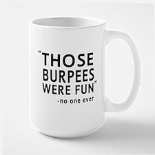 Fun burpees said no one Mugs