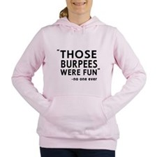 Fun burpees said no one Women's Hooded Sweatshirt