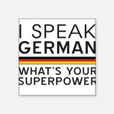 I speak German what's your superpower Sticker